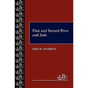 الأول والثاني بيتر وجود من قبل فريد B. كرادوك -- 9780664252656 B