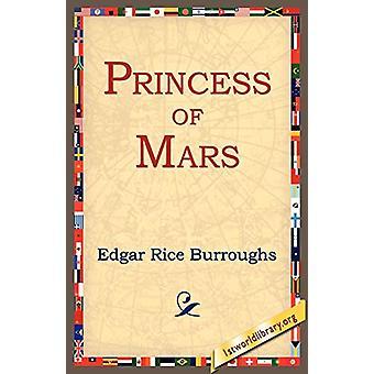 Princess of Mars by Edgar Rice Burroughs - 9781595402318 Book