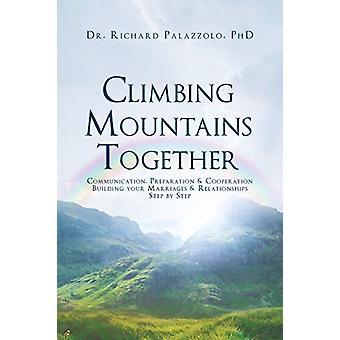Climbing Mountains Together - Communication - Preparation & Cooper