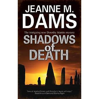 Shadows of Death by Jeanne M. Dams - 9781847514912 Book