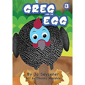 Greg And The Egg by Jo Seysener - 9781925863277 Book