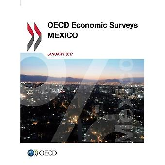 Mexico 2017 by Organization for Economic Cooperation and Development