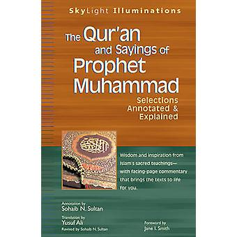 The Quran and Sayings of Prophet Muhammed by Sultan & Sohaib