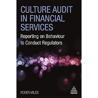 Culture Audit in Financial Services by Roger Miles