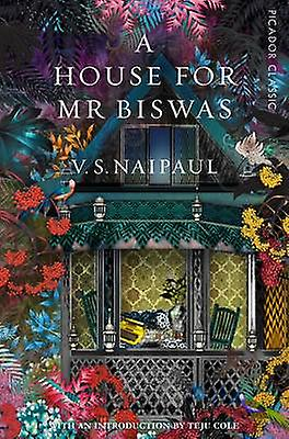 A House for Mr Biswas 9781509803507 by V S Naipaul