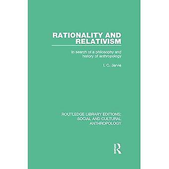 Rationalität und Relativismus: Auf der Suche nach einer Philosophie und Geschichte der Anthropologie