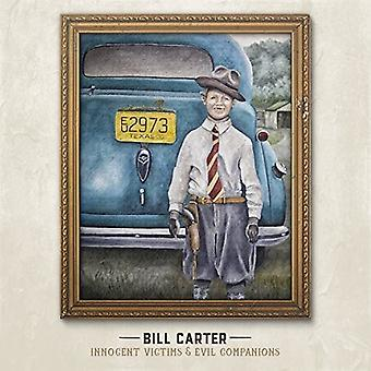 Bill Carter - Innocent Victims & Evil Companions [CD] USA import