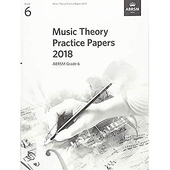 Music Theory Practice Papers 2018, ABRSM Grade 6� (Theory of Music Exam papers & answers (ABRSM))