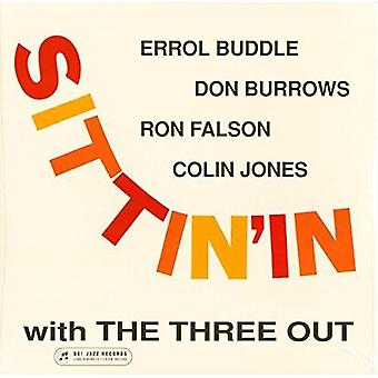 Three Out - Sittin' in with the Three Out [Vinyl] USA import