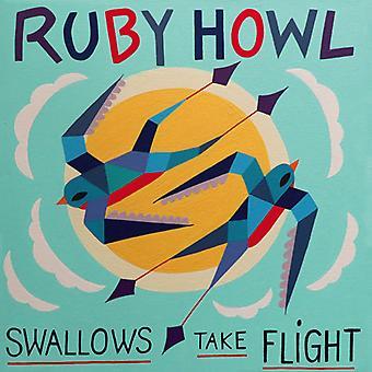 Ruby Howl - Swallows Take Flight [Vinyl] USA import