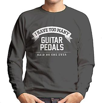 I Have Too Many Guitar Pedals Said No One Ever Men's Sweatshirt