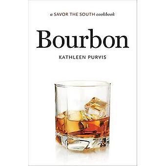 Bourbon - en nyte kokeboken Sør (1 ny utgave) av Kathleen Pur