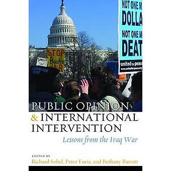 Öffentliche Meinung und internationale Intervention - Lehren aus dem Irak