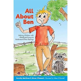 All About Ben - Helping Children with Attachment Issues to Understand