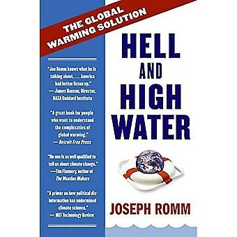 Infierno y agua alta: la solución Calentamiento Global