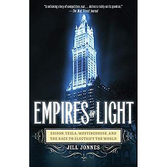 Empires de lumière: Edison, Tesla, Westinghouse et la course d'électrifier le monde