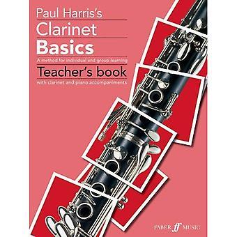 Clarinet Basics: Teacher's Book (Basics Tutor Series)