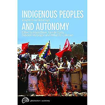 Ursprungsbefolkningar och autonomi: insikter för en Global tidsålder