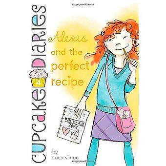 Alexis och det perfekta receptet