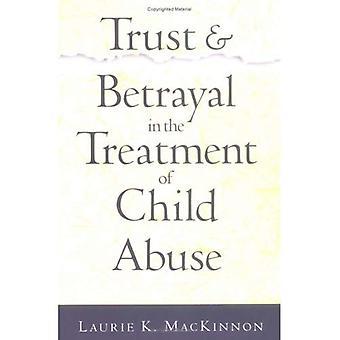Confiance et trahison dans le traitement de la maltraitance des enfants