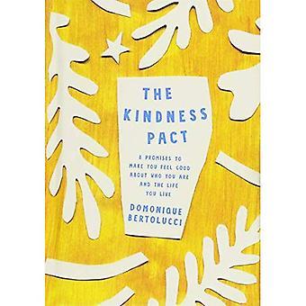 De vriendelijkheid Pact: 8 belooft om u te laten voelen goed over wie je bent en het leven je leven