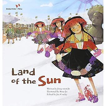 Land of the Sun: Peru (Global Kids Storybooks)