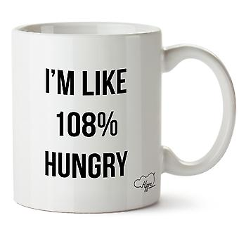 Hippowarehouse sou como fome de 108% impresso caneca copo cerâmico 10oz