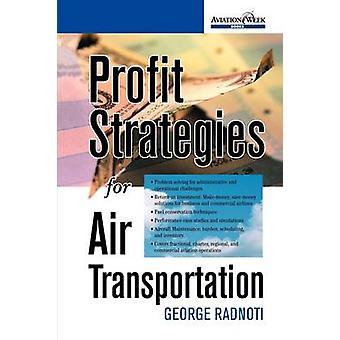 Profit Strategies for Air Transportation by Radnoti & George