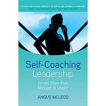 SelfCoaching Leadership by McLeod