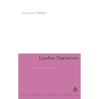 London Narratives by Phillips & Lawrence