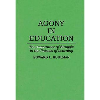 Våndan i utbildning vikten av kamp håller på att lära sig genom Kuhlman & Edward L.