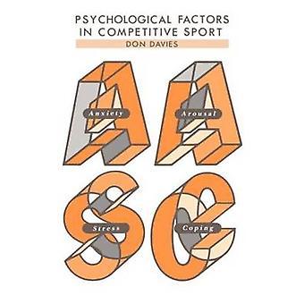 Facteurs psychologiques dans la compétition sportive par Davies & Don