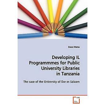 Entwicklung von IL Urlaubsgast für öffentlichen Universitätsbibliotheken in Tansania von Wema & Evans