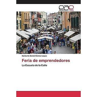 Feria de emprendedores by Gmez Lpez Norberto Daniel