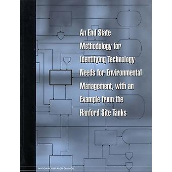 An End State Methodology for Identifying Technology Needs for Environ