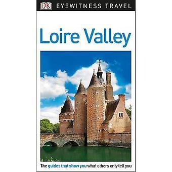 DK Eyewitness Travel Guide Loire Valley by DK Travel - 9780241306147