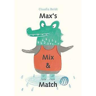 Max's Mix and Match by Claudia Boldt - 9780735841949 Book