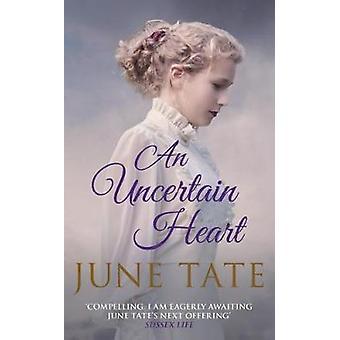 Et usikkert hjerte innen juni Tate - 9780749021641 Bok