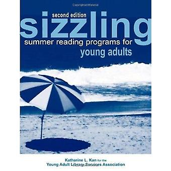Sizzling Summer Reading Programs for Young Adults (2nd Revised editio