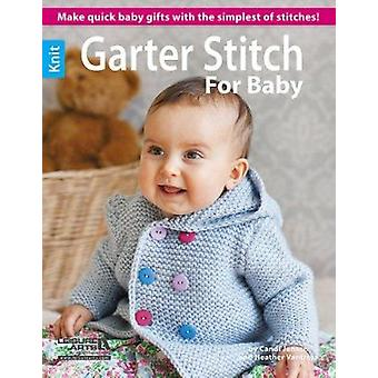 Garter Stitch for Baby by Leisure Arts - 9781464709418 Book
