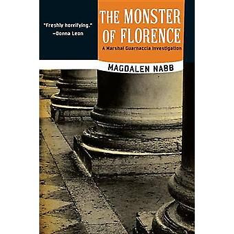 The Monster of Florence by Magdalen Nabb - 9781616954505 Book