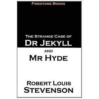 Kummallista tapauksessa Tohtori Jekyll ja Mr. Hyde Robert Louis Stevenson-