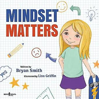 Mindset Matters by Bryan Smith - 9781944882129 Book