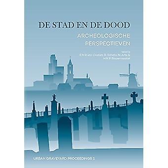 De stad en de dood - Archeologische perspectieven - 9789088904899 Book