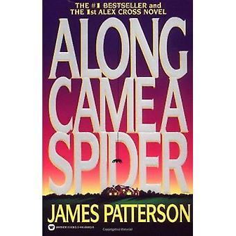 Along Came a Spider (Alex Cross Novels) Book