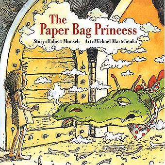 The Paper Bag Princess by Robert Munsch - Michael Martchenko - 978155