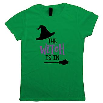 The Witch Is In Womens T-Shirt | Halloween Fancy Dress Costume Trick Or Treat | Hallows Eve Ghost Pumpkin Witch Trick Treat Spooky | Halloween Gift Her Mum