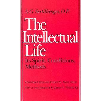 Intellectual Life by A G Sertillanges