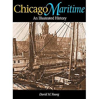 Chicago Maritime: An Illustrated History