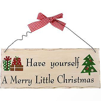 Have Yourself A Merry Little Christmas Plaque